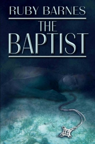 The Baptist by Ruby Barnes
